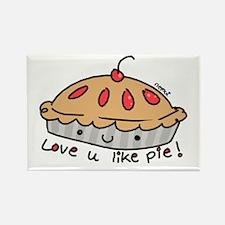 like pie Rectangle Magnet