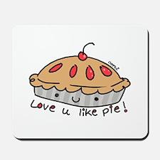 like pie Mousepad