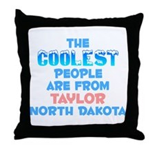 Coolest: Taylor, ND Throw Pillow
