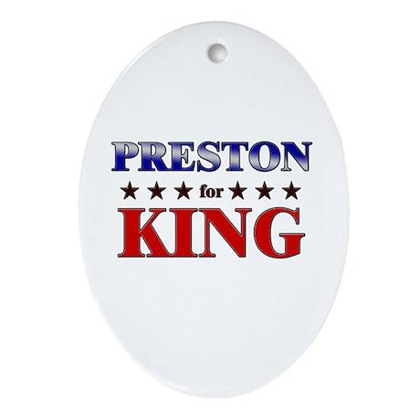 PRESTON for king Oval Ornament