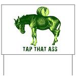 Tap That Ass Donkey Beer Keg Yard Sign