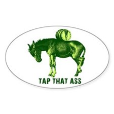 Tap That Ass Donkey Beer Keg Oval Stickers
