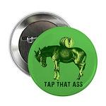 """Tap That Ass Donkey Keg 2.25"""" Button"""