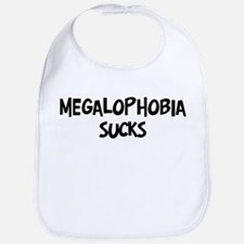 megalophobia sucks Bib