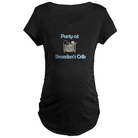 Party at Braeden's Crib Maternity Dark T-Shirt