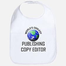 World's Coolest PUBLISHING COPY EDITOR Bib