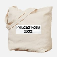 philosophobia sucks Tote Bag