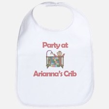 Party at Arianna's Crib Bib