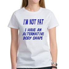I'm Not Fat Tee