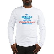 Coolest: Jonesborough, TN Long Sleeve T-Shirt