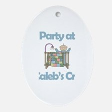 Party at Caleb's Crib Oval Ornament
