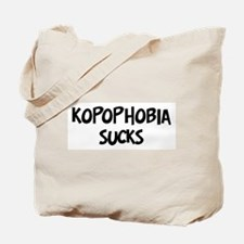 kopophobia sucks Tote Bag