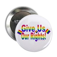 """Give Us Our Rights! 2.25"""" Button"""