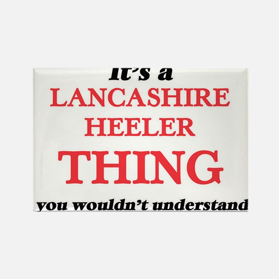 It's a Lancashire Heeler thing, you wo Magnets