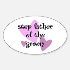 Step Father of the Groom Oval Decal