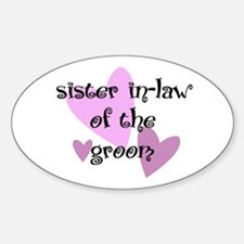 Sister In-Law of the Groom Oval Decal