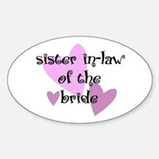 Sister In-Law of the Bride Oval Decal