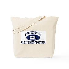 Property of eleutherophobia Tote Bag