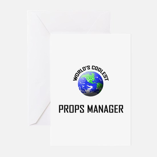World's Coolest PROPS MANAGER Greeting Cards (Pk o