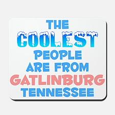 Coolest: Gatlinburg, TN Mousepad