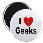 I Love Geeks Magnet