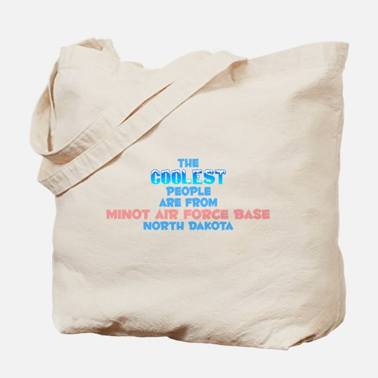 Coolest: Minot Air Forc, ND Tote Bag