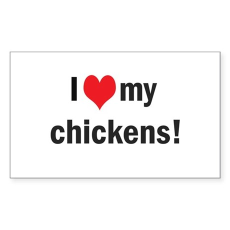 heart my chickens Rectangle Sticker