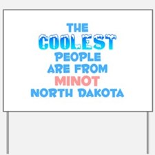 Coolest: Minot, ND Yard Sign