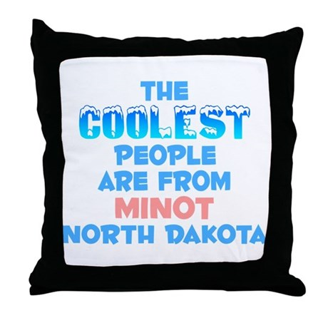 Coolest: Minot, ND Throw Pillow