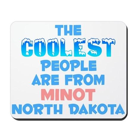 Coolest: Minot, ND Mousepad