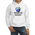 World's Coolest PRODUCTION MANAGER Hooded Sweatshi