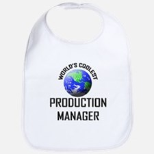 World's Coolest PRODUCTION MANAGER Bib