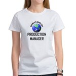 World's Coolest PRODUCTION MANAGER Women's T-Shirt