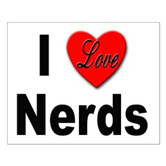 I Love Nerds Posters