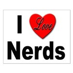 I Love Nerds Small Poster