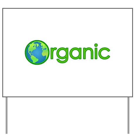 Organic Earth Yard Sign