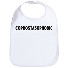 coprostasophobic Bib
