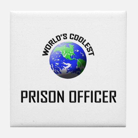 World's Coolest PRISON OFFICER Tile Coaster