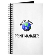 World's Coolest PRINT MANAGER Journal