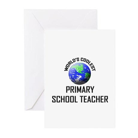 World's Coolest PRIMARY SCHOOL TEACHER Greeting Ca