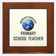 World's Coolest PRIMARY SCHOOL TEACHER Framed Tile
