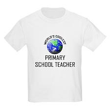 World's Coolest PRIMARY SCHOOL TEACHER T-Shirt