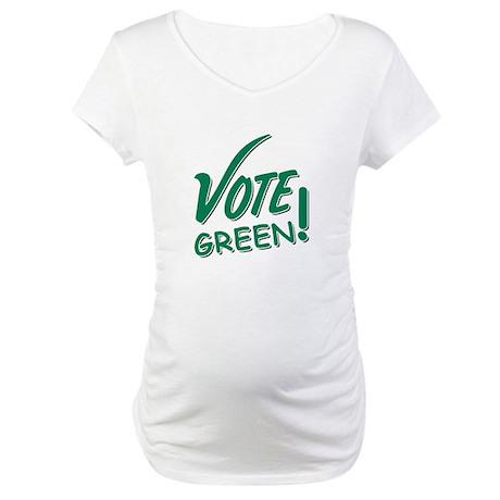 """Vote Green"" Maternity T-Shirt"
