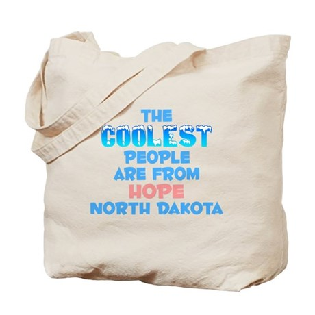 Coolest: Hope, ND Tote Bag