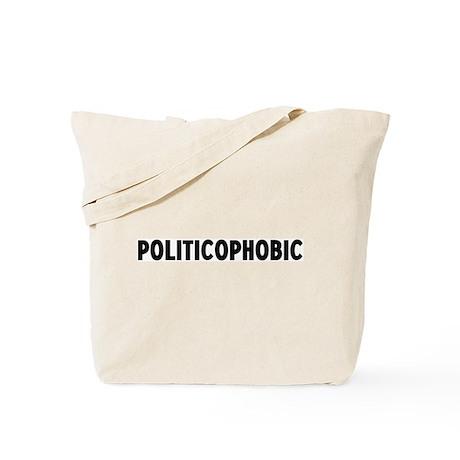 politicophobic Tote Bag