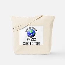 World's Coolest PRESS SUB-EDITOR Tote Bag