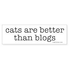 cats r better than blogs Bumper Bumper Sticker