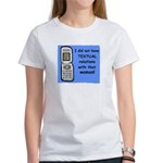 i did NOT have TEXTUAL relations Women's T-Shirt
