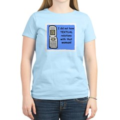 i did NOT have TEXTUAL relations T-Shirt