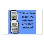i did NOT have TEXTUAL relations Sticker (Rectangu